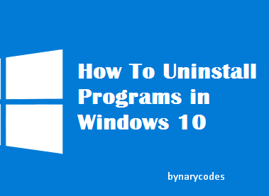 How to uninstall applications in Windows 10