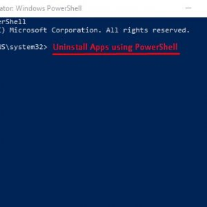 Uninstall Universal Apps using PowerShell in Windows 10
