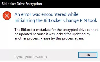 An error was encountered while initializing the BitLocker Change PIN tool